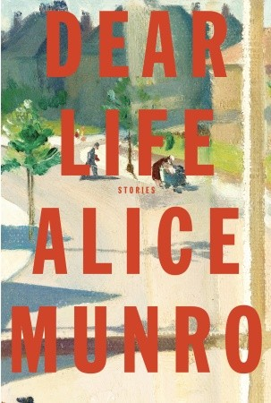 Absences and memories: a review of Dear Life by Alice Munro